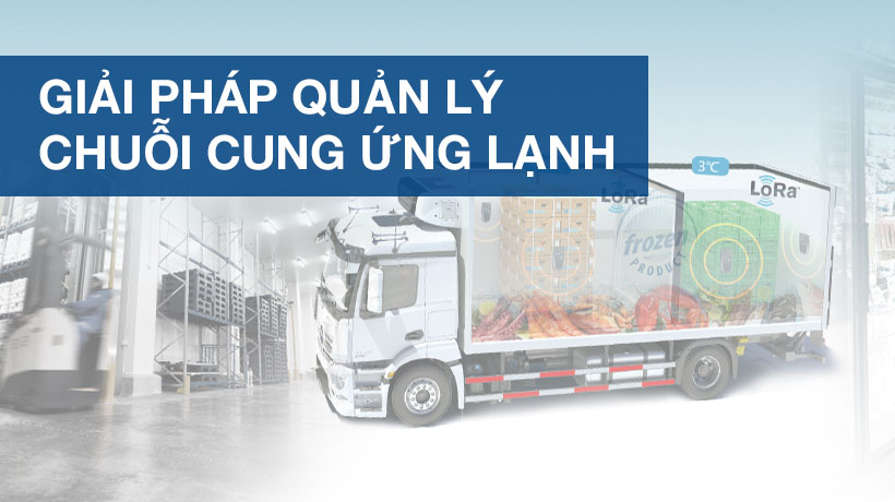 Giải pháp iLogistic- Coldchain 4.0